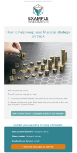 Automate Cross selling for investment products: Send educational and periodical emails