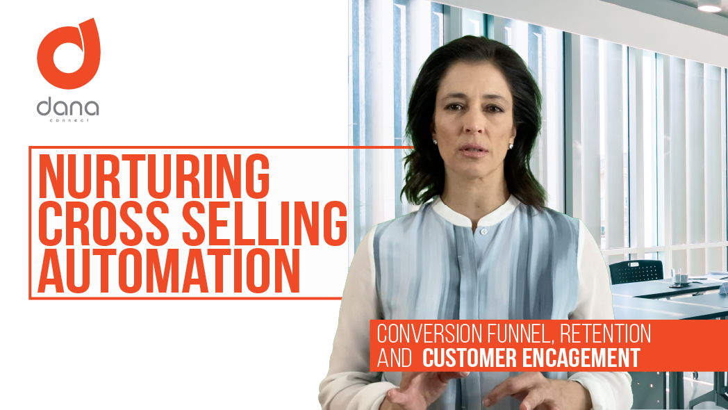 Nurturing Cross Selling automation for conversion, retention and customer engagement